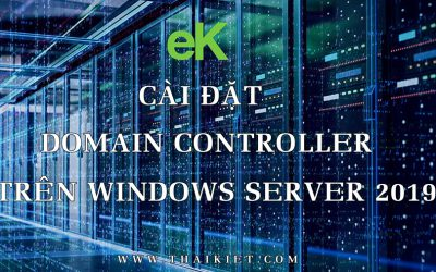 Xây dựng Windows Server 2019 Domain Controller
