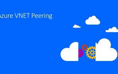 Cơ bản về networking tại Azure và thực hành cấu hình VNet Peering