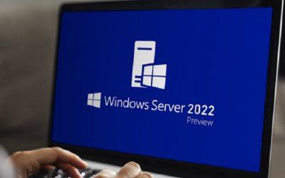Windows Server 2022 – Những điều bạn cần biết?